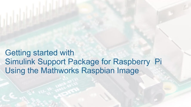 Learn how to install the Simulink support package for Raspberry Pi using the MathWorks Raspbian image.
